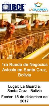 1ra Rueda de Negocios Avícola en Santa Cruz, Bolivia