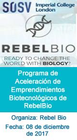 Programa de Aceleración de Emprendimientos Biotecnológicos de RebelBio