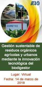 Gestión sustentable de residuos orgánicos agrícolas y urbanos mediante la innovación tecnológica del biodigestor