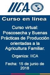 Curso virtual: Poscosecha y Buenas Prácticas de Producción orientadas a la Agricultura Familiar.