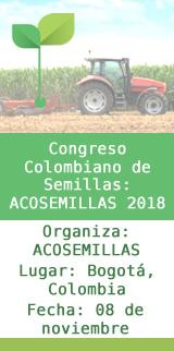 Congreso Colombiano de Semillas: ACOSEMILLAS 2018