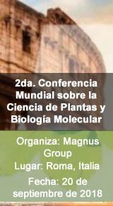 2da. Conferencia Mundial sobre la Ciencia de Plantas y Biología Molecular