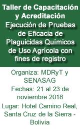 Taller de Capacitación y Acreditación: Ejecución de Pruebas de Eficacia de Plaguicidas Químicos de Uso Agrícola con fines de registro