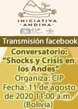 """Conversatorio: """"Shocks y Crisis en los Andes"""""""