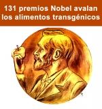 131 premios Nobel avalan los alimentos transgénicos