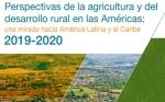Lanzan Perspectivas para la Agricultura de América 2019-2020