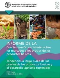 FAO: Informe de la cuarta reunión ministerial sobre los mercados y los precios de los productos básicos