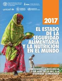 El Estado de la Seguridad Alimentaria y Nutrición en el Mundo - 2017