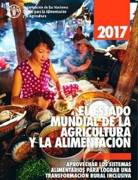 El Estado Mundial de la Agricultura y la Alimentación 2017