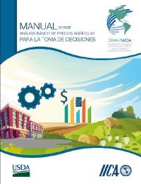 Manual sobre análisis básico de precios agrícolas para la toma de decisiones