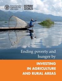 Acabando con la pobreza y hambre mediante la inversión en agricultura y áreas rurales