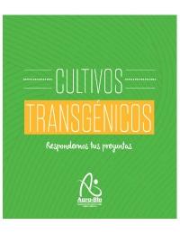 Cultivos Transgénicos: Respondemos tus preguntas