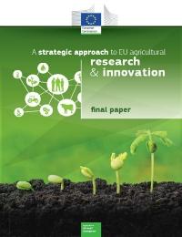 Documento final sobre un enfoque estratégico para la investigación y la innovación agrícolas de la UE