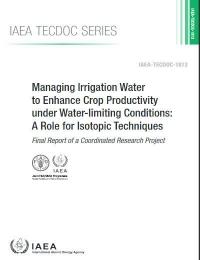 Gestionar el agua de riego para mejorar la productividad de los cultivos en condiciones que limitan el agua: un papel para las técnicas isotópicas