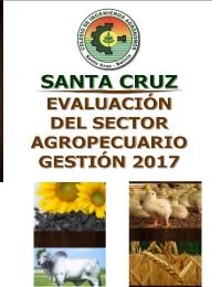 Santa Cruz - Bolivia:  Evaluación del Sector Agropecuario 2017