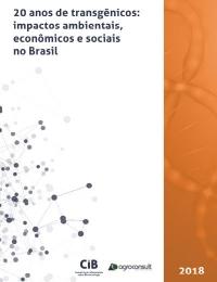 20 años de transgénicos: impactos ambientales, económicos y sociales en Brasil