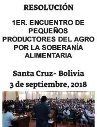 Resolución del Primer Encuentro de Pequeños Productores del Agro por la Soberanía Alimentaria - Bolivia