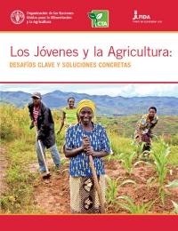 Los jóvenes y la agricultura: desafíos clave y soluciones concretas