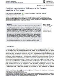 ¿Regulación del riesgo consistente? Diferencias en la regulación europea de los cultivos alimentarios