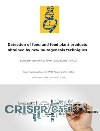 Detección de productos alimenticios y piensos obtenidos mediante nuevas técnicas de mutagénesis.