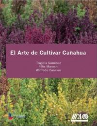 El Arte de Cultivar Cañahua